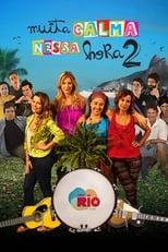 Muita Calma Nessa Hora 2 (2014) Torrent Nacional
