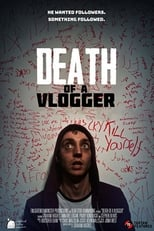 Watch Death of a Vlogger online free