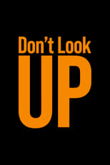 Poster Image for Movie - Don't Look Up