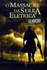 O Massacre da Serra Elétrica: O Início (2006) Torrent Dublado e Legendado