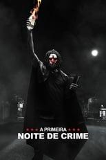 A Primeira Noite de Crime (2018) Torrent Dublado e Legendado