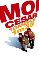 Ich, Caesar. 10 ½ Jahre alt, 1,39 Meter groß