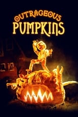 Outrageous Pumpkins Saison 1 Episode 1
