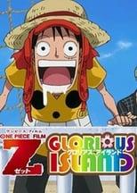 One Piece Film Z: Glorious Island