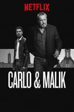 Carlo & Malik (Nero a metà) poster