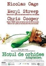 Hotul de orhidee - Adaptarea