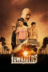 Lowriders (2017) Torrent Dublado e Legendado