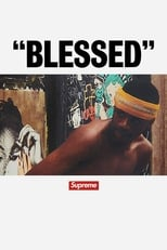 """""""Blessed"""" - Supreme"""