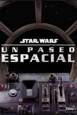 Star Wars: Un Paseo Espacial