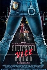 Official movie poster for Hollywood Vice Squad (1986)