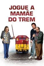 Jogue a Mamãe do Trem (1987) Torrent Dublado e Legendado