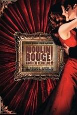Moulin Rouge: Amor em Vermelho (2001) Torrent Dublado e Legendado
