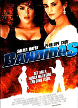 Bandidas (2006) Torrent Dublado e Legendado
