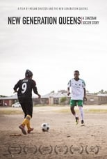 New Generation Queens: A Zanzibar Soccer Story (2015)