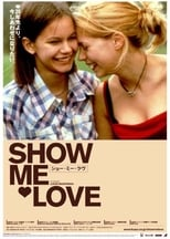 Poster for Show Me Love
