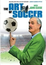 The Art of Soccer with John Cleese (2006)