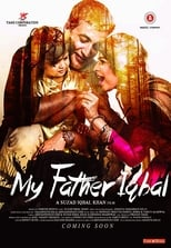 Image My Father Iqbal (2016) Full Hindi Movie Watch & Download Free