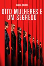 Oito Mulheres e um Segredo (2018) Torrent Dublado e Legendado