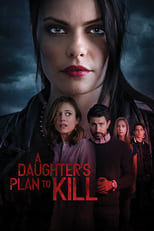 A Daughter's Plan to Kill (2019) Torrent Dublado e Legendado