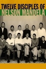 Twelve Disciples of Nelson Mandela: