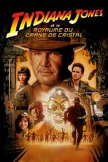 Indiana Jones et le Royaume du Crâne de Cristal  (Indiana Jones and the Kingdom of the Crystal Skull) streaming complet VF HD