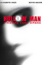 Hollow Man, l'homme sans ombre  (Hollow Man) streaming complet VF HD