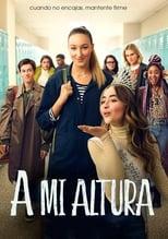 A mi altura / Tall girl (2019)