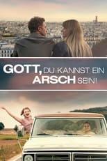 Filmposter: Gott, du kannst ein Arsch sein