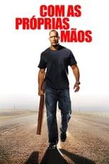 Com as Próprias Mãos (2004) Torrent Dublado e Legendado