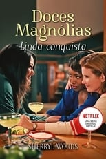 Doces Magnólias 1ª Temporada Completa Torrent Dublada e Legendada