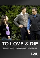 To Love and Die