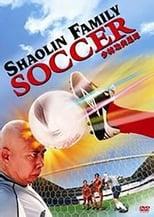 Shaolin Family Soccer (2007)