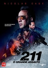 211: O grande assalto (2018) Torrent Dublado e Legendado