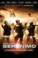 Code Name Geronimo  (Seal Team Six: The Raid On Osama Bin Laden) streaming complet VF HD