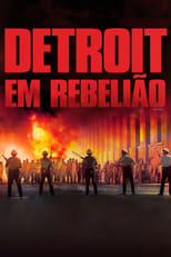 Detroit em Rebelião (2017) Torrent Dublado e Legendado