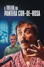 A Trilha da Pantera Cor-de-Rosa (1982) Torrent Legendado