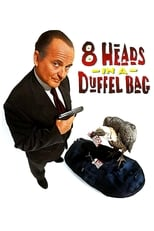 8 Heads in a Duffel Bag