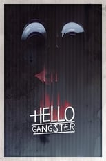 Hello Gangster