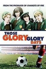 Those Glory Glory Days (1983)