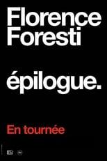 Film Florence Foresti : Epilogue streaming