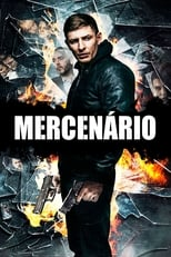 Mercenário (2017) Torrent Dublado e Legendado