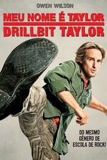 Meu Nome é Taylor, Drillbit Taylor (2008) Torrent Dublado e Legendado