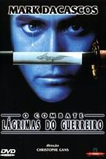 O Combate: Lágrimas do Guerreiro (1995) Torrent Dublado e Legendado