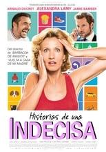 Historias de una Indecisa (2017)