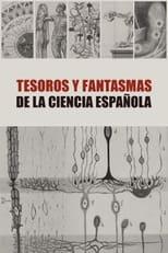 Tesoros y Fantasmas de la Ciencia Española