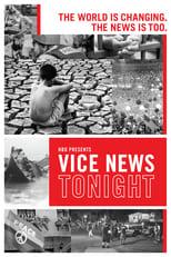VICE News Tonight - Season 3