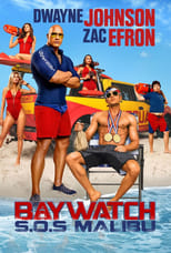 Baywatch: S.O.S. Malibu (2017) Torrent Dublado e Legendado