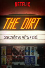 The Dirt – Confissões do Mötley Crüe (2019) Torrent Dublado e Legendado