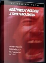 Northwest Passage: A Twin Peaks Fanedit