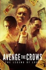 VER Avenge the Crows: The Legend of Loca (2017) Online Gratis HD